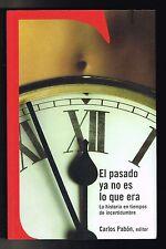 Carlos Pabon El Pasado Ya No Es lo Que Era Historia Puerto Rico 2005 1st Edition