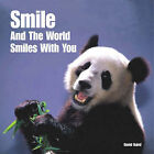 Smile and the World Smiles with You by David Baird (Hardback, 2004)