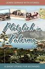 Learn German with Stories: Plotzlich in Palermo - 10 Short Stories for Beginners by Andre Klein (Paperback / softback, 2015)