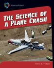 The Science of a Plane Crash by Carol S Surges (Paperback / softback, 2014)