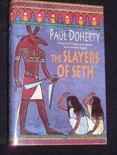 Paul Doherty-The Slayers of Seth-Egypt-HB/DJ-2001-1st Ancient Egyptian Set Novel