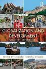 Globalization and Development: Country Experiences: Volume II by Taylor & Francis Ltd (Paperback, 2015)