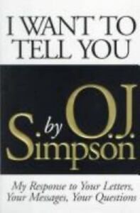 I-Want-to-Tell-You-by-O-J-Simpson-1995-Hardcover