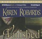 Vanished by Karen Robards (CD-Audio, 2015)