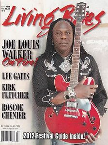 LIVING BLUES MAGAZINE NUMBER 218 2010 JOE LOUIS WALKER LEE GATES KIRK FLETCHER