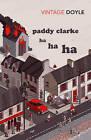 Paddy Clarke Ha Ha Ha by Roddy Doyle (Paperback, 2010)