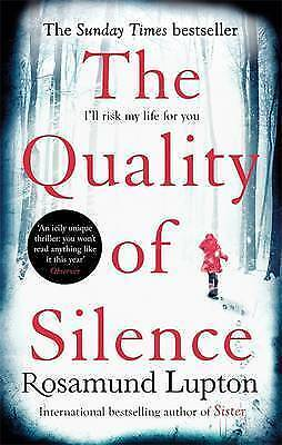 1 of 1 - The Quality of Silence by Rosamund Lupton (Paperback, 2015)