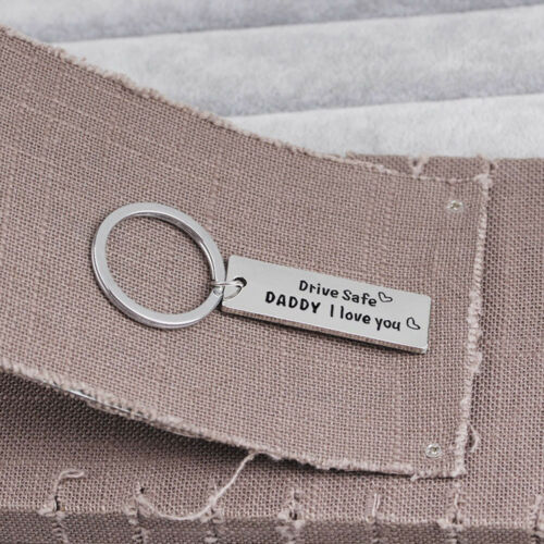 """Male Key Chain Letter /""""Drive Safe Daddy I Love You/"""" Father/'s Gift Keyring HOT"""
