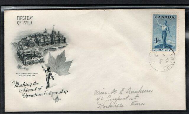 CANADA 1947 FIRST DAY COVER CITIZEN OF CANADA PARLIAMENT BUILDINGS