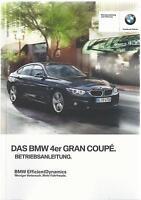 BMW 4er GRAN COUPE F36 Betriebsanleitung 2015 Bedienungsanleitung Handbuch BA