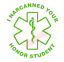 I-Narcanned-Your-Honor-Student-Vinyl-Decal-Window-Sticker-Car thumbnail 3