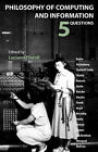 Philosophy of Computing and Information: 5 Questions by Automatic Press Publishing (Paperback / softback, 2008)