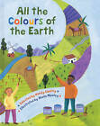 All the Colours of the Earth by Wendy Cooling (Paperback, 2005)