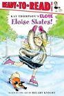 Eloise Skates! by Lisa McClatchy (Paperback, 2008)