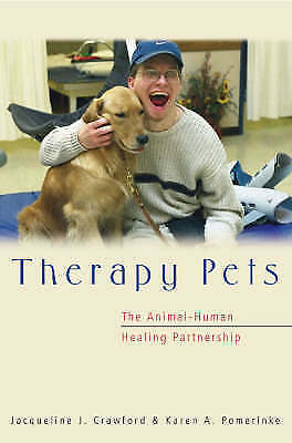 1 of 1 - THERAPY PETS - Animal-Human Healing Partnership by Crawford, Pomerinke (PB 2003)