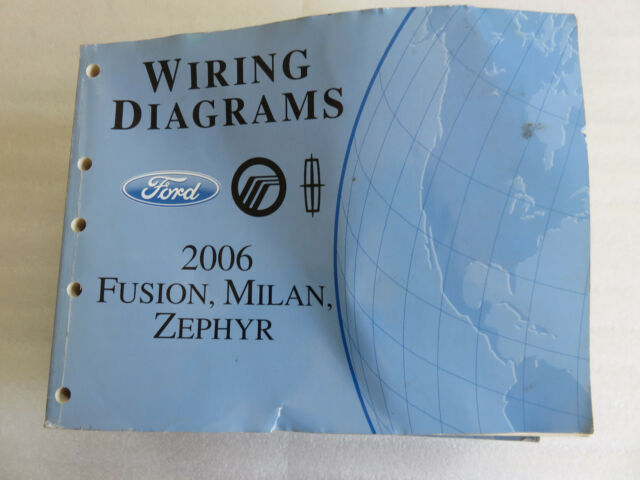 2006 Ford Fusion Milan Zephyr Service Manual Electrical