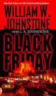 Black Friday by William W. Johnstone, J. A. Johnstone (Paperback, 2016)