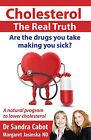 Cholesterol: The Real Truth by Margaret Jasinka, Dr Sandra Cabot (Paperback / softback, 2005)