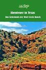 Abenteuer in Texas - Das Geheimnis der Wolf Creek Ranch von Ute Tietje (2012, Gebundene Ausgabe)