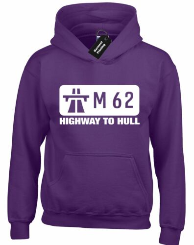 M62 HIGHWAY TO HULL HOODY HOODIE AMUSING  YORKSHIRE CASUAL TOP S-XXL