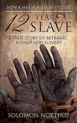 "1 of 1 - ""AS NEW"" 12 Years a Slave: A Memoir Of Kidnap, Slavery And Liberation (Hesperus"