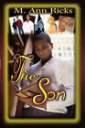 The Son by M Ann Ricks (Paperback / softback, 2008)