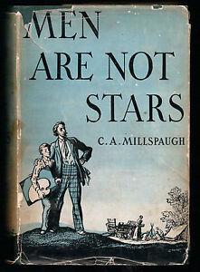 C-A-Millspaugh-Men-Are-Not-Stars-1st-Edition-1938-in-RARE-Dustwrapper