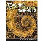 Teaching Secondary and Middle School Mathematics by Daniel J. Brahier (2012, Paperback, Revised)