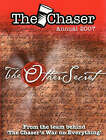The Chaser Annual 2007: The Other Secret by The Chaser (Paperback, 2007)