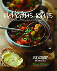 Delicious Soups: Fresh and Hearty Soups for Every Occasion by Belinda Williams (Hardback, 2013)