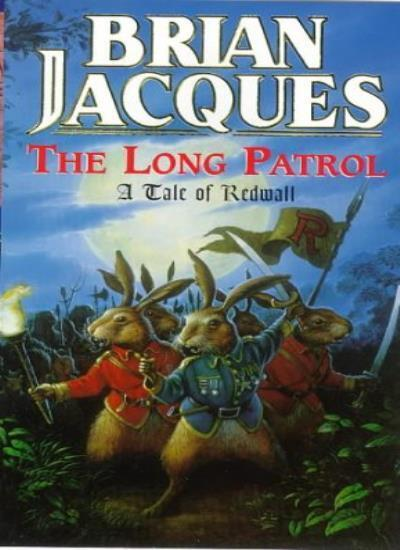 The Long Patrol: A Tale of Redwall By Brian Jacques, Allan Curl .9780099638810