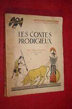 LES CONTES PRODIGIEUX par NATHANIEL HAWTHORNE  éd 1939 ILLUSTRATIONS