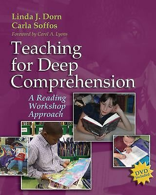Teaching for Deep Comprehension : A Reading Workshop Approach by Linda J....