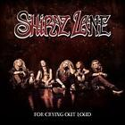 For Crying Out Loud von Shiraz Lane (2016)