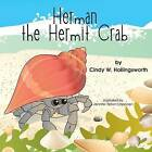 Herman the Hermit Crab by Cindy W Hollingsworth (Paperback / softback, 2014)