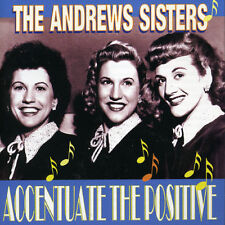 The Andrews Sisters, - Accentuate the Positive [New CD] UK - I