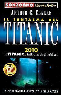 Il fantasma del Titanic Clarke Arthur C.