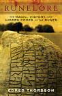 Rune Lore: The Magic, History, and Hidden Codes of the Runes by Edred Thorsson (Paperback, 1988)