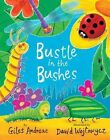Bustle in the Bushes by Giles Andreae (Hardback, 2012)