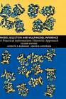 Model Selection and Multi-model Inference: A Practical Information-theoretic Approach by Kenneth P. Burnham, David R. Anderson (Hardback, 2002)