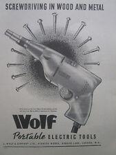7/1946 PUB WOLF PORTABLE ELECTRIC TOOLS SCREWDRIVING VISSEUSE ORIGINAL AD