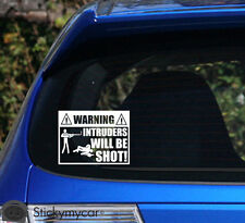 WARNING! Intruders will be shot! awesome car decal sticker security warning kill