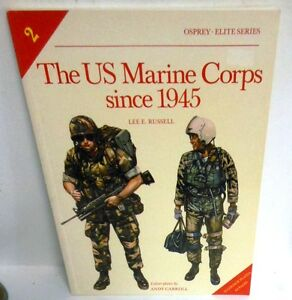 BOOK-Osprey-Elite-2-The-US-Marine-Corp-since-1945-1st-Ed-op-1984