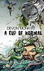 A Cup of Normal by Devon Monk (Paperback / softback, 2010)