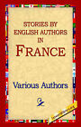 Stories by English Authors in France by Various Authors, Various (Paperback / softback, 2004)
