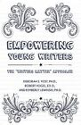 Empowering Young Writers: The  Writers Matter  Approach by Kimberly E Lewinski, Deborah S Yost, Robert Vogel (Hardback, 2014)
