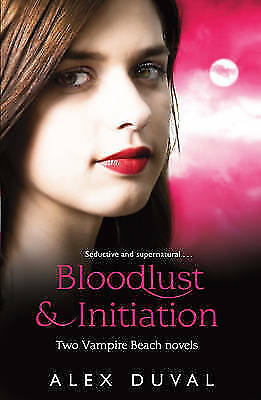 1 of 1 - Vampire Beach 2-in-1 bind up Bloodlust & Initiation, Duval, Alex, Very Good Book
