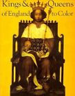 Kings & Queens of England by Harry Knill, Donna Neary, David Brownell (Paperback, 1987)