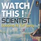 Watch This Dubbing At Tuff Gong von Scientist (2015)