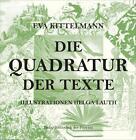 Die Quadratur der Texte von Eva Kittelmann (2014, Kunststoffeinband)